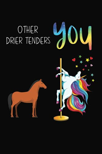 Other Drier Tenders You: Lined Notebook