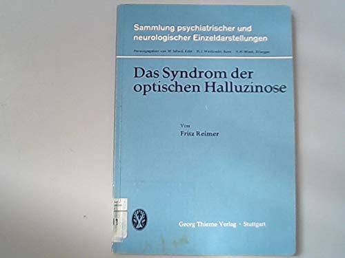 Das Syndrom der optischen Halluzinose