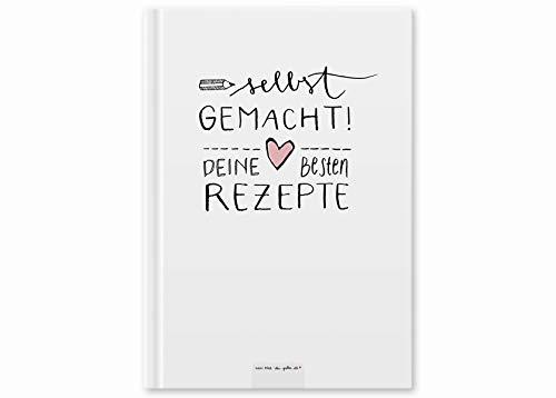 Rezeptbuch zum Selberschreiben - selbst gemacht! - DIY Kochbuch schreiben für deine besten Rezepte, Kreatives Geburtstagsgeschenk, Design in Weiß, Premium Hardcover, robuste Bindung, 17x24 cm