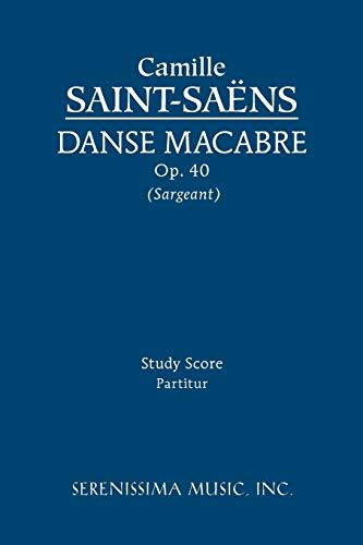 Danse macabre, Op. 40: Study score