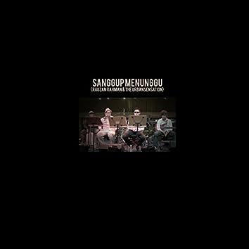 Sanggup Menunggu (feat. UrbanSensation)