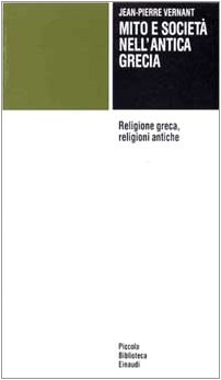 Mito e società nell'antica Grecia-Religione greca, religioni antiche