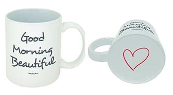 Funny Guy Mugs Good Morning Beautiful Ceramic Coffee Mug White 11-Ounce
