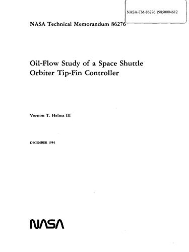 Oil-flow study of a Space Shuttle orbiter tip-fin controller (English Edition)
