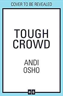 Andi Osho - Tough Crowd
