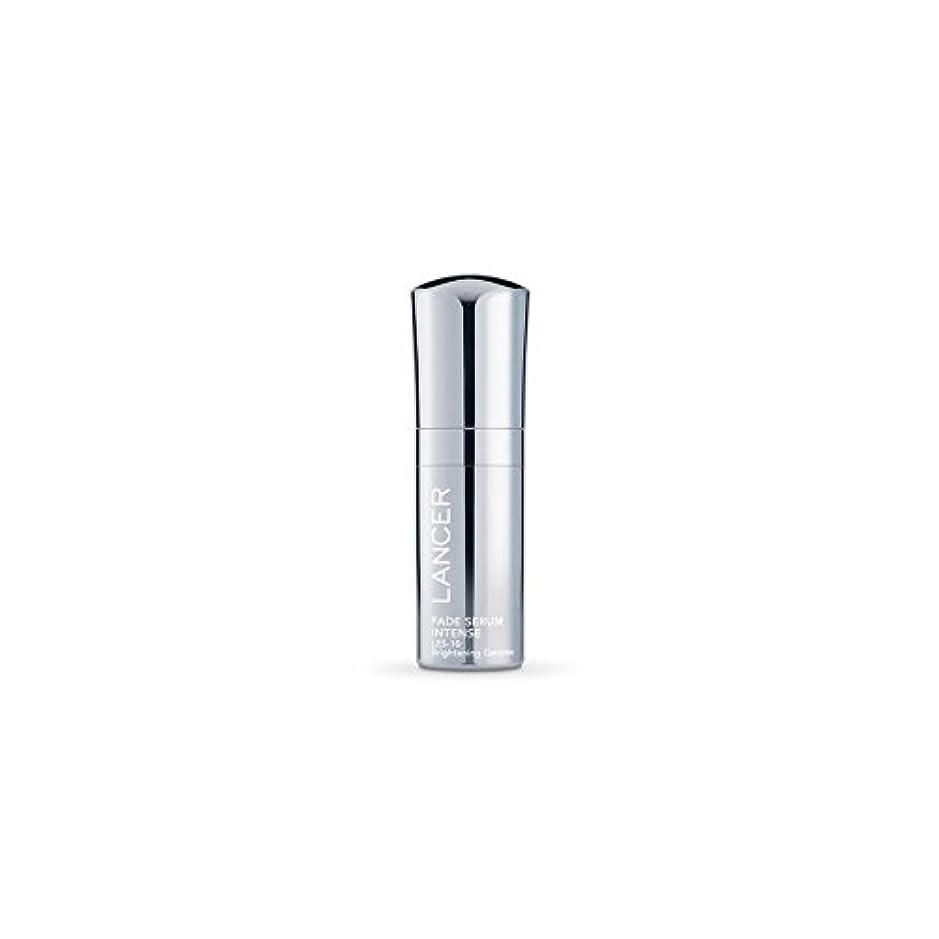 スクリーチ任命ラックLancer Skincare Fade Serum Intense (30ml) - 強烈ランサースキンケアフェード血清(30ミリリットル) [並行輸入品]