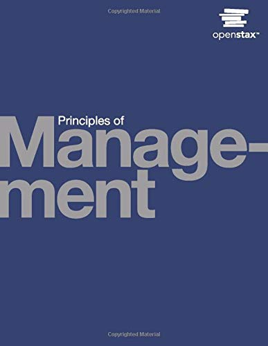 Principles of Management by OpenStax (hardcover version, full color)