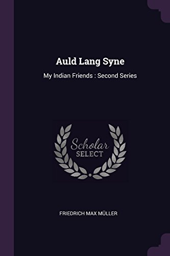 AULD LANG SYNE: My Indian Friends: Second Series