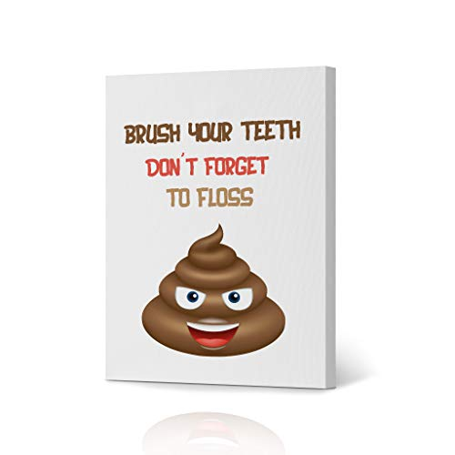 HB Art Design Brush Your Teeth Don`t Forget to Floss Funny Bathroom Quote Saying Canvas Print Wall Art Bathroom Decor Poop Bathroom Sign Accessories Toilet Best Gift Ready to Hang 12x8 inches