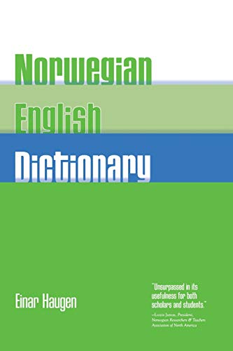 Norwegian-English Dictionary: A Pronouncing and...