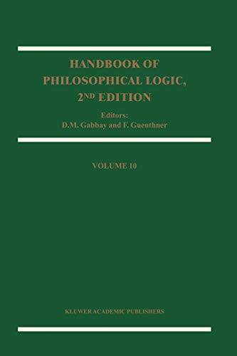 Handbook of Philosophical Logic, 2nd Edition: Volume 10 (Handbook of Philosophical Logic (10), Band 10)