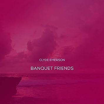Banquet Friends