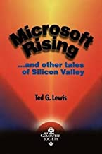 [(Microsoft Rising and Other Tales of Silicon Valley )] [Author: Ted G. Lewis] [Feb-2000]