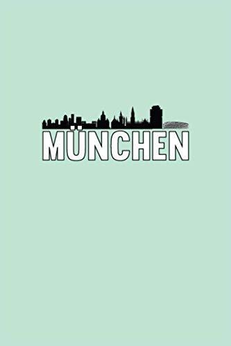 Cuaderno de Munich: Munich cuaderno planificador diario escribir libro | punteado (120 páginas, 15, 2 x 22, 9 cm, 6 'x 9' ... ) regalo para ... (Ciudades europeas: cuadernos de viaje)