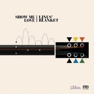 Linus' Blanket - Show Me Love [Japan LTD Mini LP CD] VSCD-9439 by Linus' Blanket