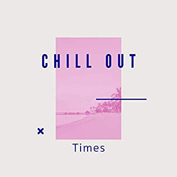 # 1 Album: Chill Out Times