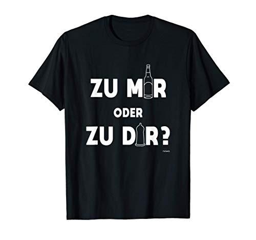 Herren ZU MIR ODER ZU DIR PARTY BIER KONDOM LUSTIGES SPRUCH HERREN T-Shirt