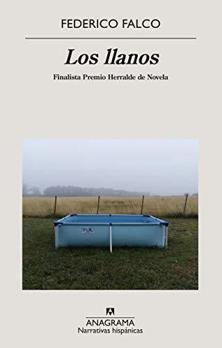 Los llanos: 658 (Narrativas hispánicas)