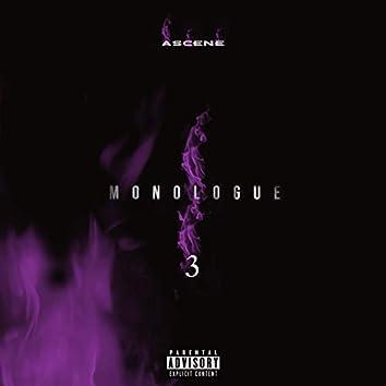 MONOLOGUE 3
