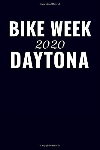 Bike Week 2020 Daytona: Blank Lined Notebook Daytona Beach Journal Gag Gifts for Guys (6X9 Journal Notebook Florida Daytona 500 Race Note Pad Journal For Family Vacations)