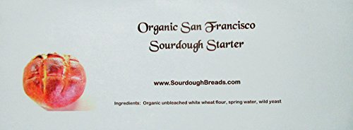 Organic Sourdough Starter The Real One from San Francisco with a No-Questions-Asked Replacement Guarantee and a Free Bowl Scraper