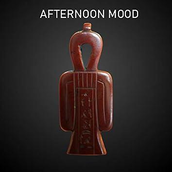 Afternoon Mood