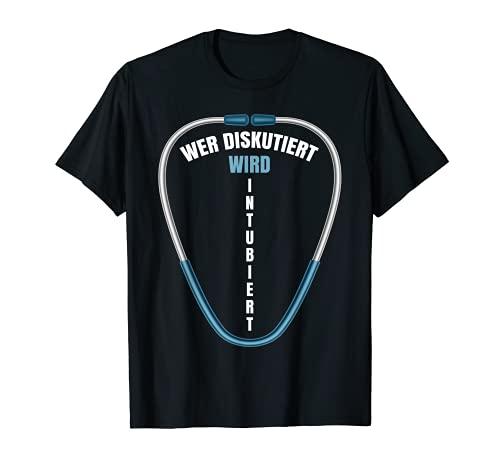Quien se discute será Intubido   sanitario de emergencia Camiseta