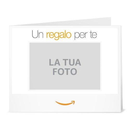 Buono Regalo Amazon.it - Stampa - Carica una foto - Amazon