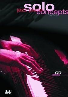 JAZZ PIANO SOLO CONCEPTS - geregeld voor piano - met CD [Noten/Sheetmusic] Componist : MOEHRKE PHILIPP