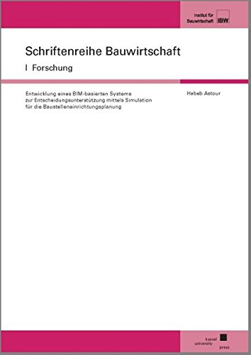 Habeb, A: Entwicklung eines BIM-basierten Systems