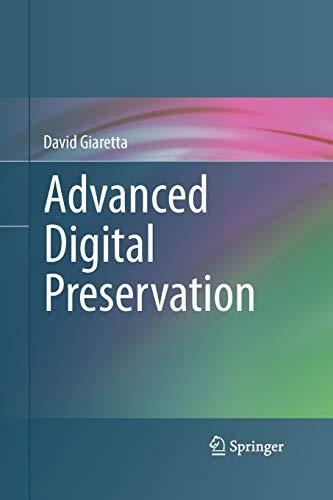 Advanced Digital Preservation