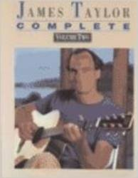 James Taylor -- Complete, Vol 2: Piano/Vocal/Chords