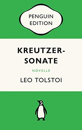Kreutzersonate: Novelle - Penguin Edition (Deutsche Ausgabe)