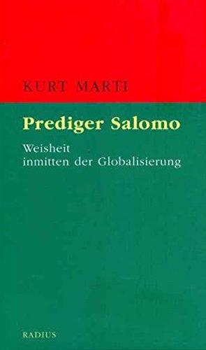 Prediger Salomo: Weisheit inmitten der Globalisierung