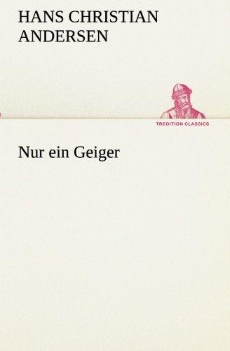 Nur ein Geiger (TREDITION CLASSICS)
