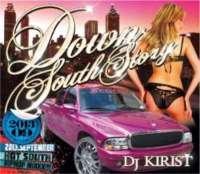 DJキリスト・ヒップホップ・サウスDown South Story 2013 September / DJ Kirist[M便 2/8]
