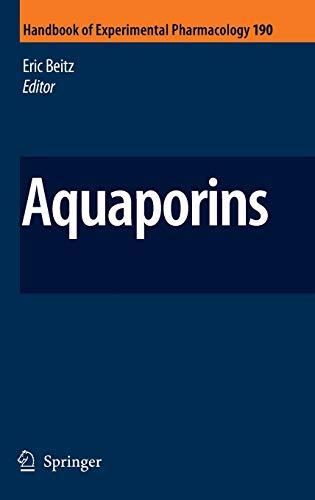 Aquaporins (Handbook of Experimental Pharmacology, 190, Band 190)