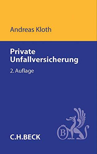 Private Unfallversicherung: Handbuch