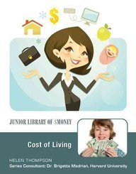 Cost of Living (Junior Library of Money)