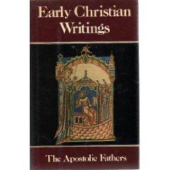 Early Christian Writings: The Apostolic Fathers