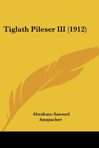 Tiglath Pileser III (1912)