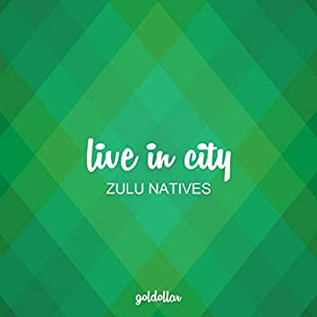 Live In City