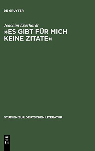 »Es gibt für mich keine Zitate«: Intertextualität im dichterischen Werk Ingeborg Bachmanns (Studien zur deutschen Literatur, Band 165)