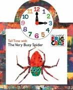 Tell Time with the Very Busy Spider (The World of Eric Carle)の詳細を見る