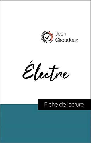 Analyse de l'œuvre : Électre (résumé et fiche de lecture plébiscités par...