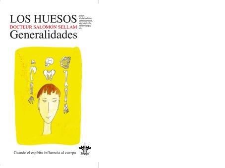 Los huesos, generalidades - Vol. 7