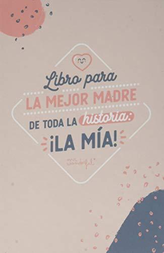 Mr. Wonderful Libro para la Mejor Madre de Toda la Historia WOA10176ES - Libro de Tapa Dura Rellenable, 12.5 x 17.5 x 1.3 cm