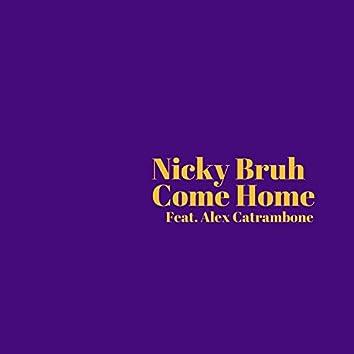 Come Home (feat. Alex Catrambone)