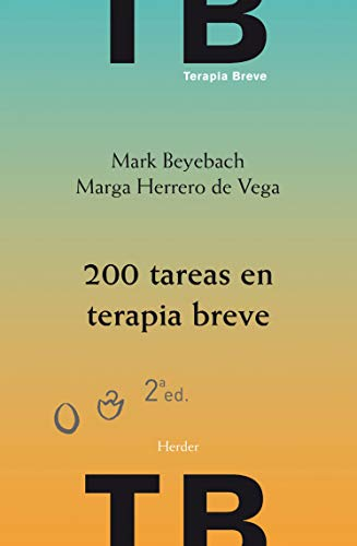 200 Tareas en terapia breve (2ª ed.): individual, familiar y de pareja