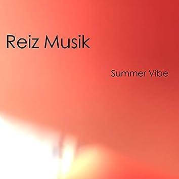 Reiz Musik Summer Vibe